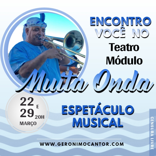 Cantor Gerônimo no Teatro Módulo março 2019 Pelourinho Salvador