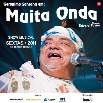 Flyer Geronimo cantor Muita Onda Teatro Modulo - maio